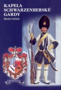 Kapela Schwarzenberské gardy, Voříšek Martin, 2010